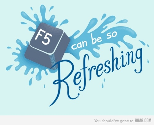 F5 can be so refreshing